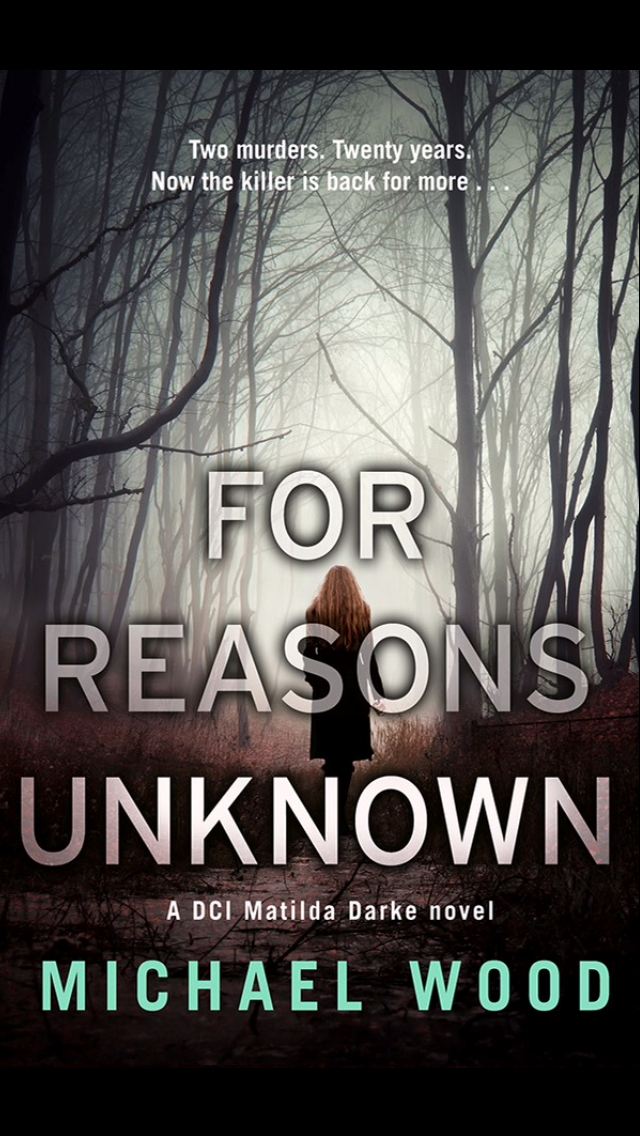 Blog Tour- For Reasons Unknown by Michael Wood