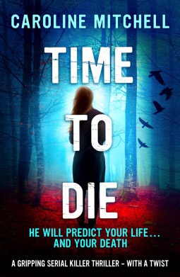 Time To Die by Caroline Mitchell