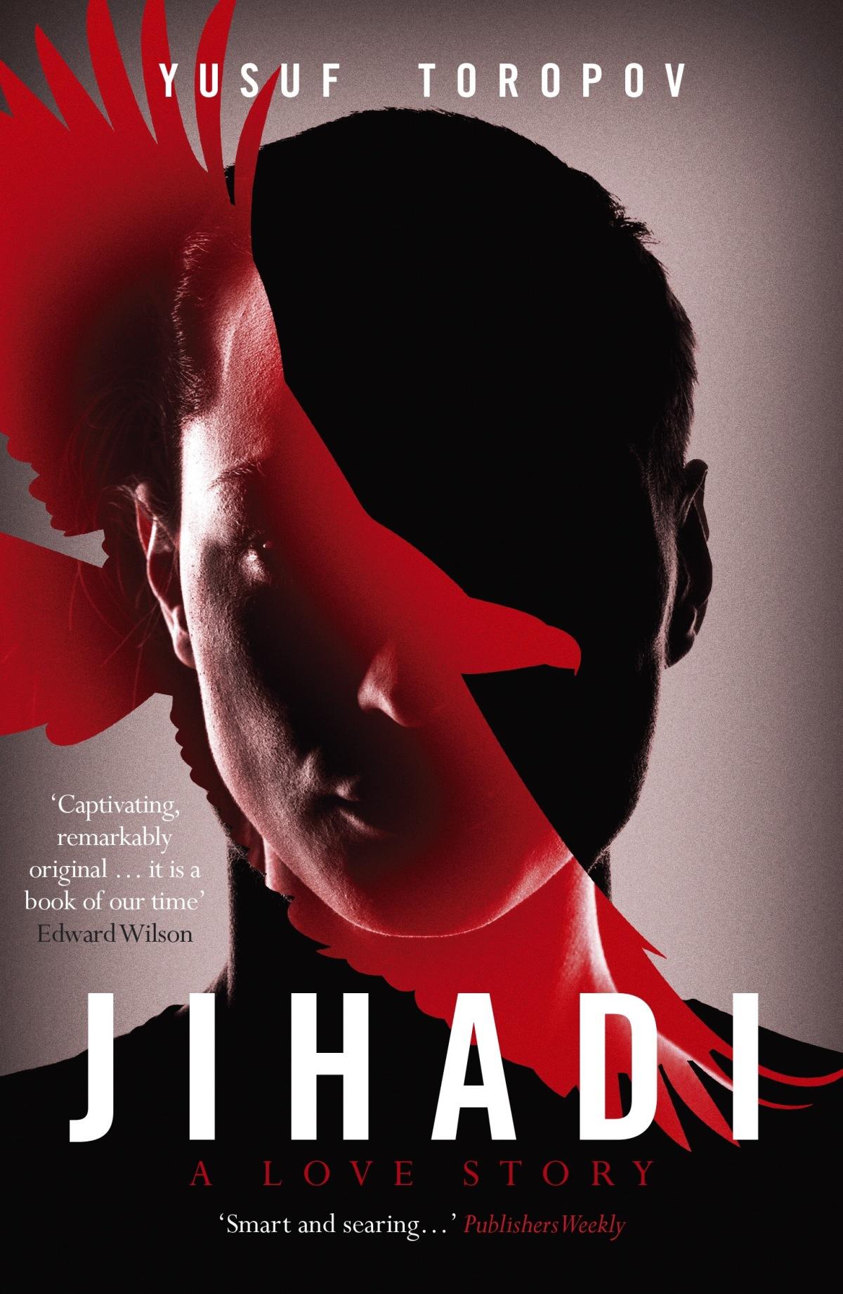 Jihadi: A Love Story by YusufToropov
