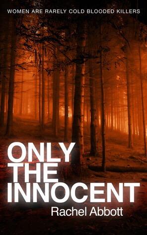 Only The Innocent by RachelAbbott