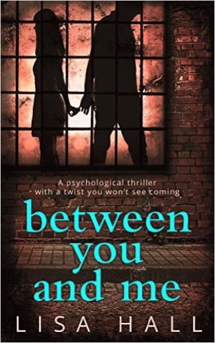 Between You And Me by LisaHall