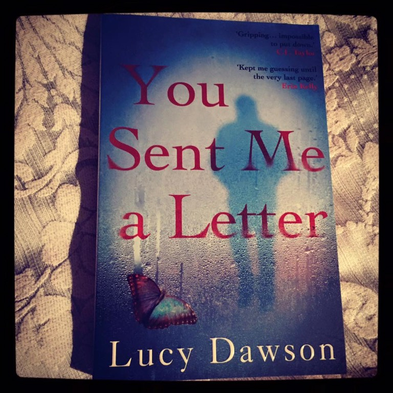 You Sent Me A Letter by Lucy Dawson
