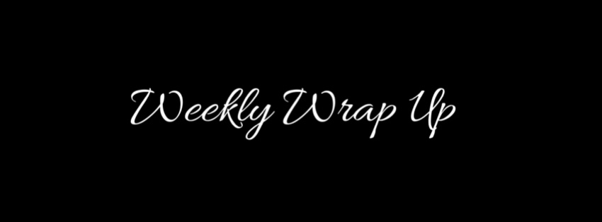 Weekly Wrap Up May 1st 2016
