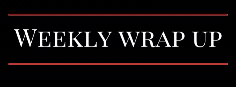 Weekly Wrap Up August 7th