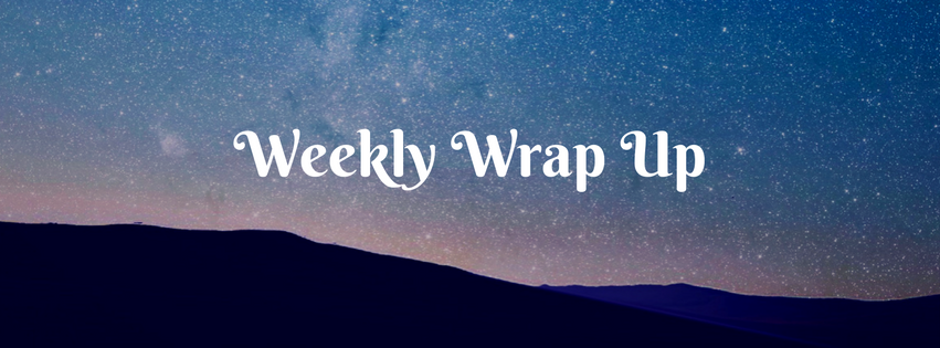 Weekly Wrap Up September 18th