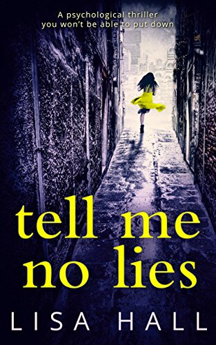 *Blog Tour* Tell Me No Lies by Lisa Hall