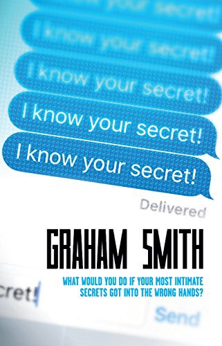 *Blog Tour* I Know Your Secret by GrahamSmith
