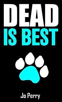 Dead is Best by JoPerry