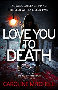 *Blog Tour* Love You To Death by Caroline Mitchell