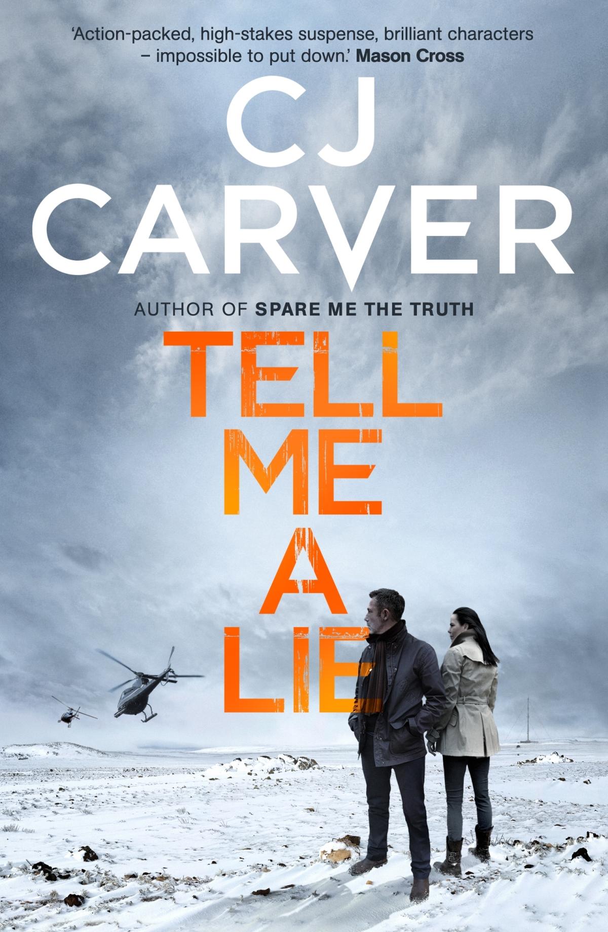 *Blog Tour* Tell Me A Lie by CJCarver