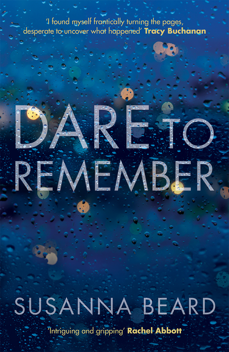 *Blog Tour* Dare To Remember by Susanna Beard