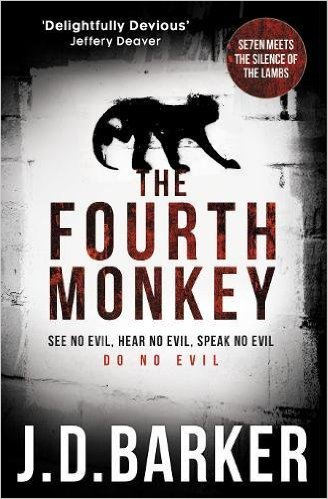 The Fourth Monkey by J. D. Barker 🙈🙉🙊🐵