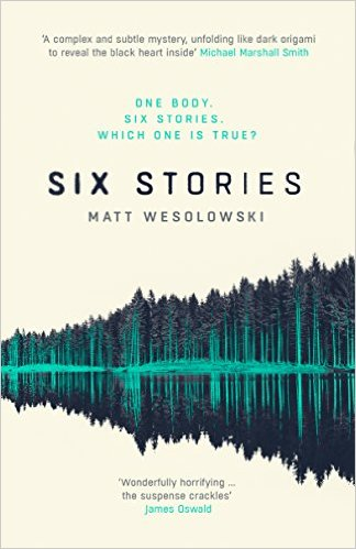 *Blog Tour* Six Stories by Matt Wesolowski