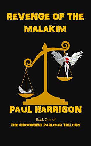 Revenge of The Malakim by Paul Harrison