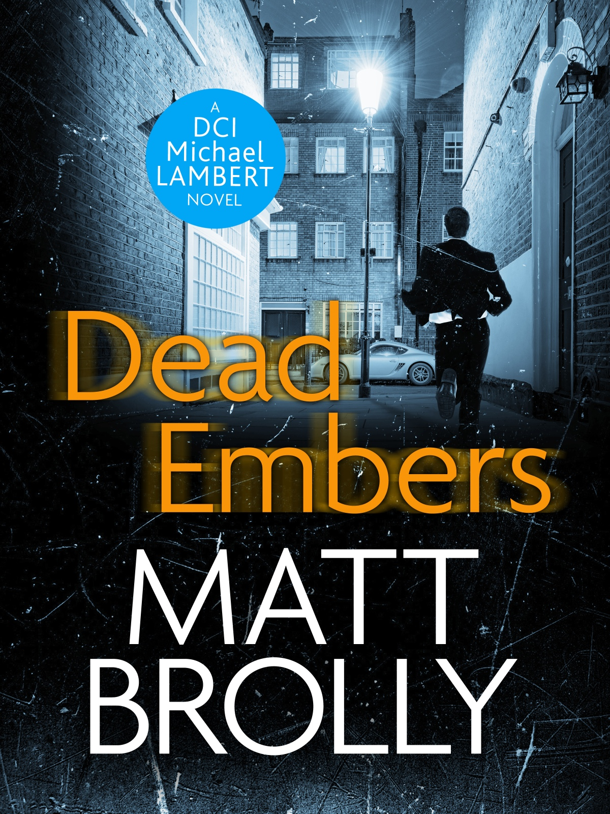 *Blog Tour* Dead Embers by Matt Brolly