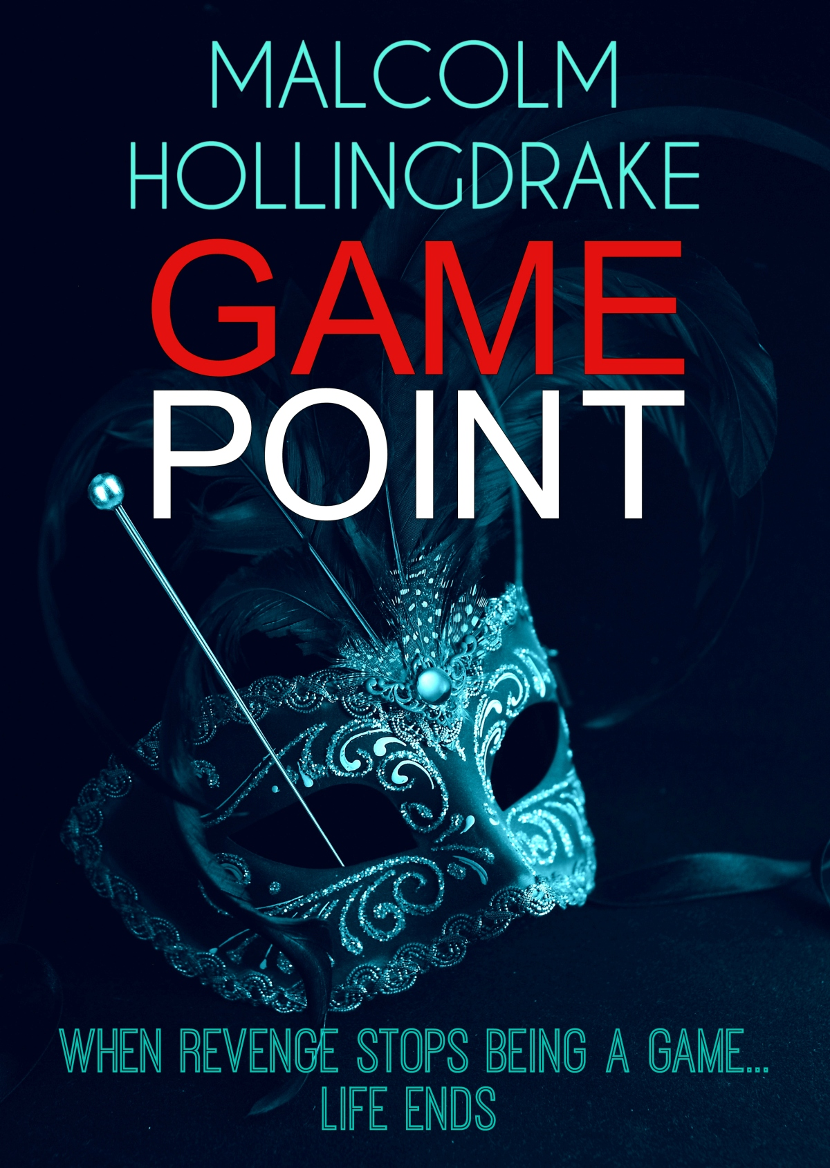 *Blog Tour* #Giveaway  Game Point by Malcolm Hollingdrake