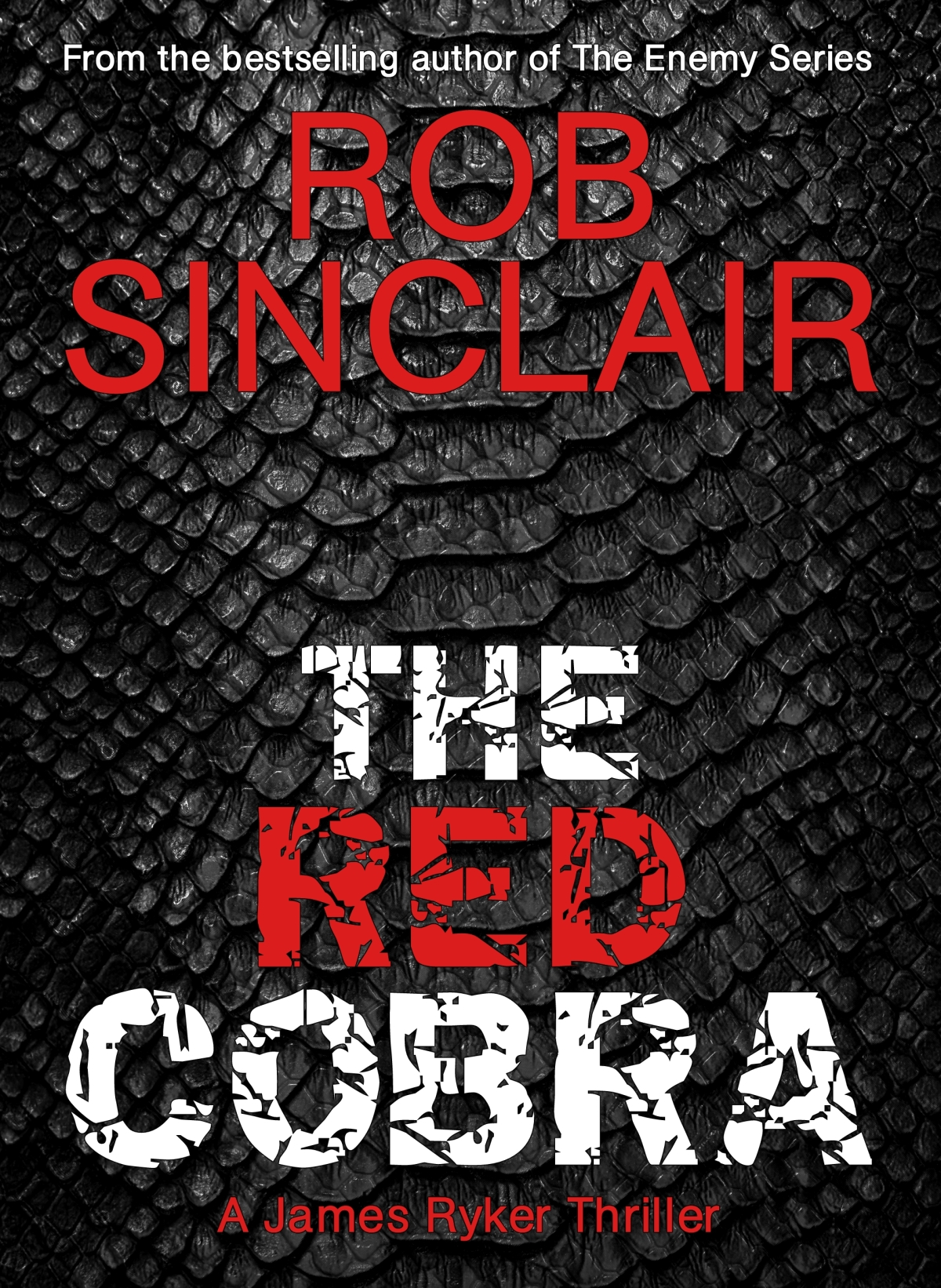 *Blog Tour* Red Cobra by Rob Sinclair