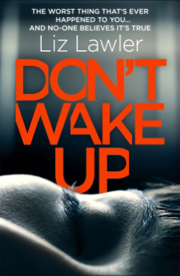 ~Blog Tour Guest Post~ Don't Wake Up by LizLawler