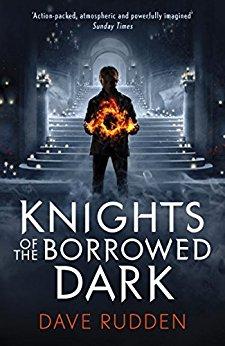Knights of the Borrowed Dark by DaveRudden