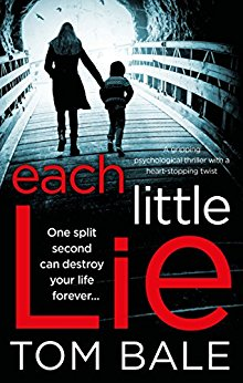 ~Blog Tour Review~ Each Little Lie by Tom Bale