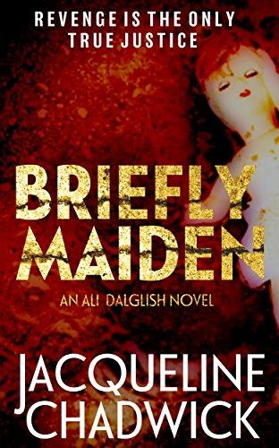 Briefly Maiden