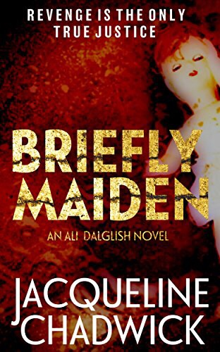 Briefly Maiden by Jacqueline Chadwick @jackiechaddy @fahrenheitpress