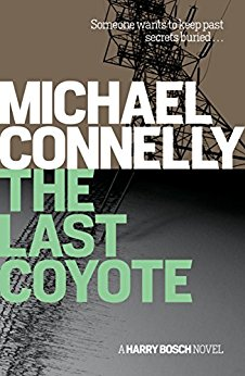The Last Coyote (Harry Bosch #5) by Michael Connelly