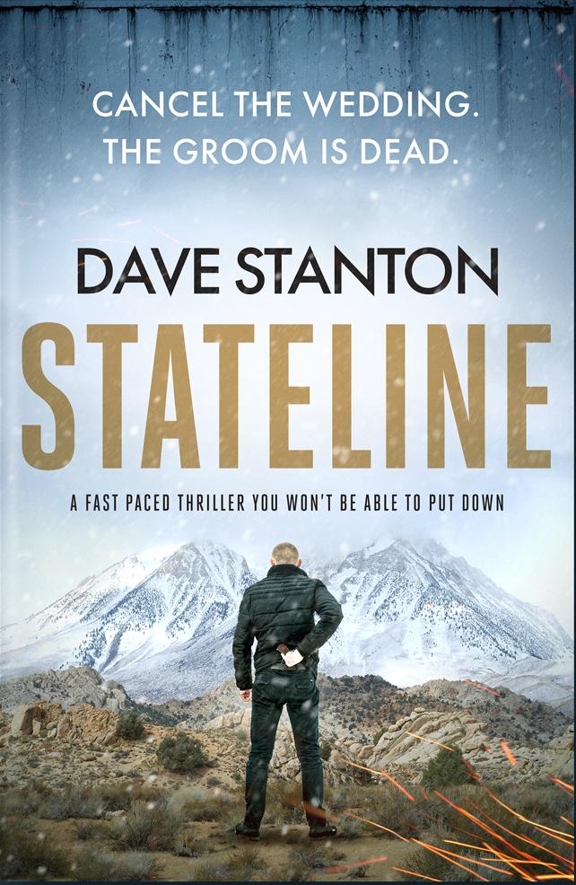 Blog Blitz~ Stateline by DaveStanton