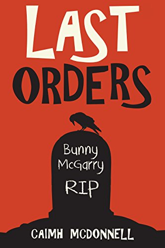 Last Orders by Caimh McDonnell~Ellen's Review