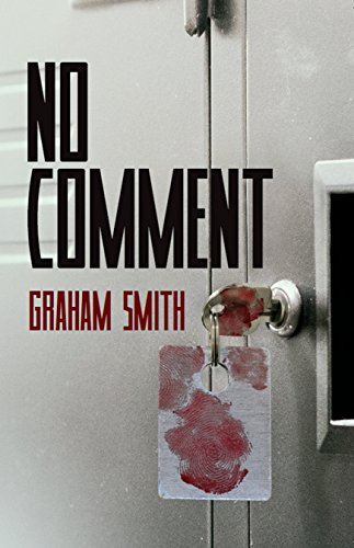 Blog Tour: No Comment by Graham Smith Ellen's Review