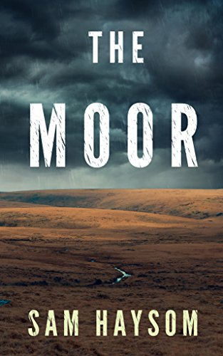 The Moor by Sam Haysom~Ellen's Review