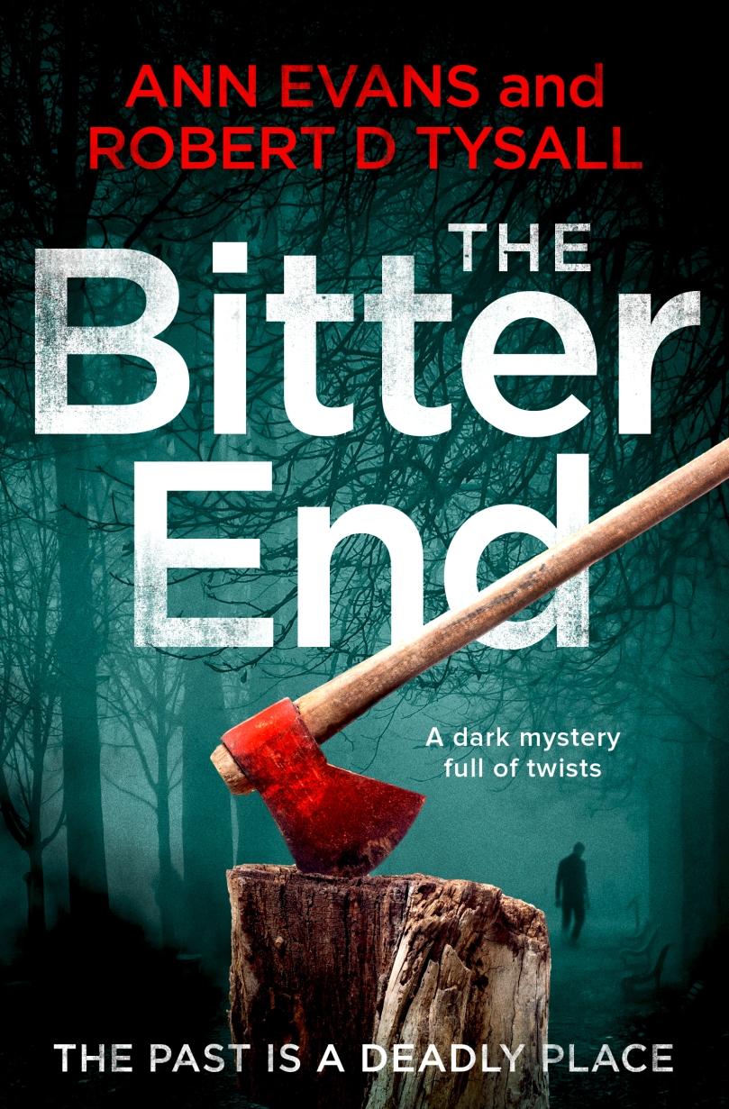 Ann Evans and Robert D Tysall - The Bitter End_cover_high res.jpg
