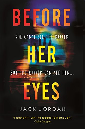 Blog Tour ~Before Her Eyes by Jack Jordan Ellen's Review