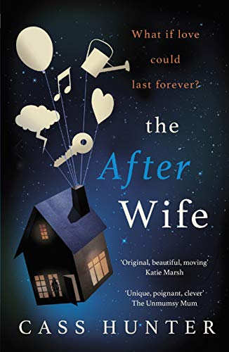 Blog Tour~The After Wife by Cass Hunter Ellen's Review