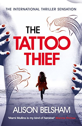 Blog Tour~The Tattoo Thief by Alison Belsham Ellen's Review