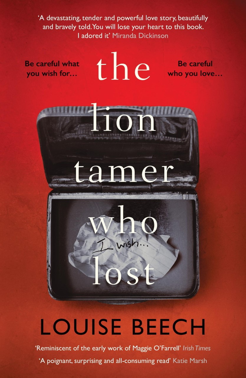 Blog Tour ~ The Lion Tamer Who Lost by Louise Beech Ellen'sReview