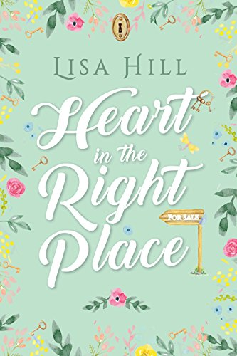 Blog Tour ~ Heart in the Right Place by Lisa Hill Ellen's Review