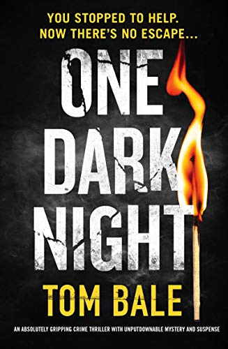 One Dark Night by Tom Bale