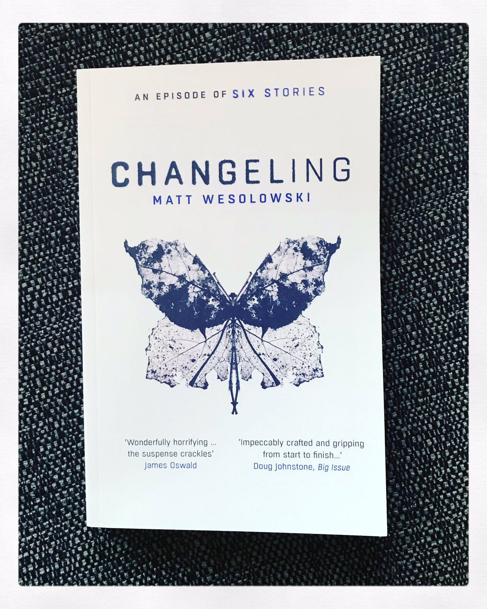 Changeling (Six Stories #3) by Matt Wesolowski