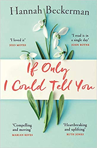 Blog Tour~If Only I Could Tell You by Hannah Beckerman~Ellen's Review