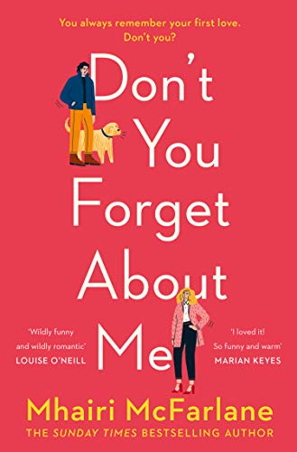 Don't You Forget About Me by Mhari McFarlane