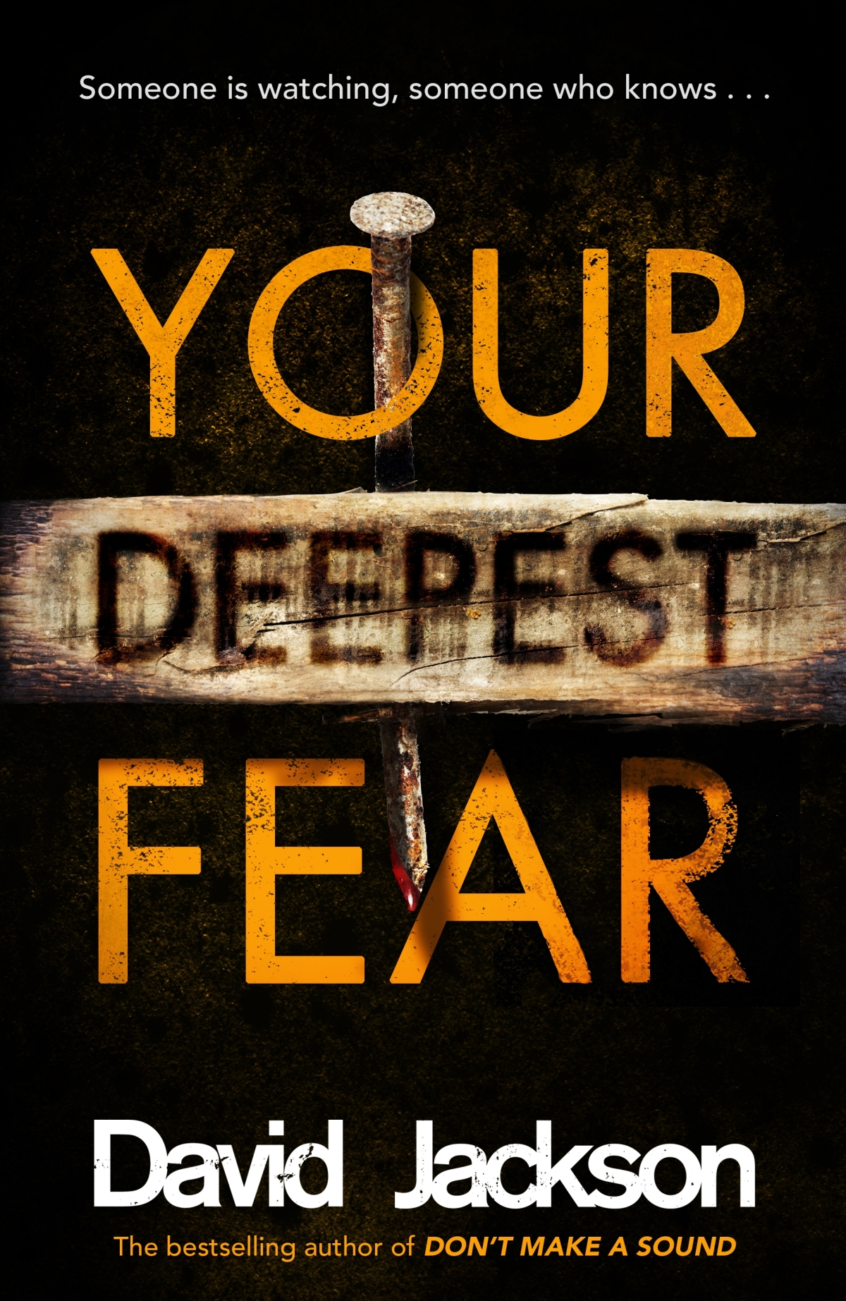 Blog Tour: Your Deepest Fear by David Jackson