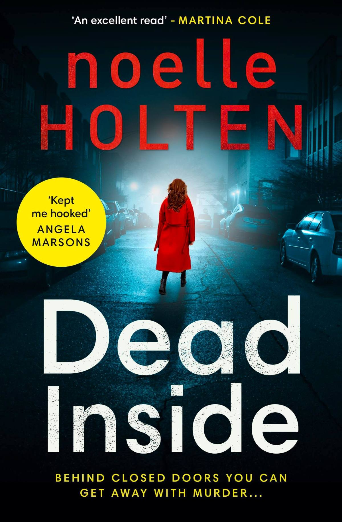 Blog Tour: Dead Inside by Noelle Holten~Ellen's Review