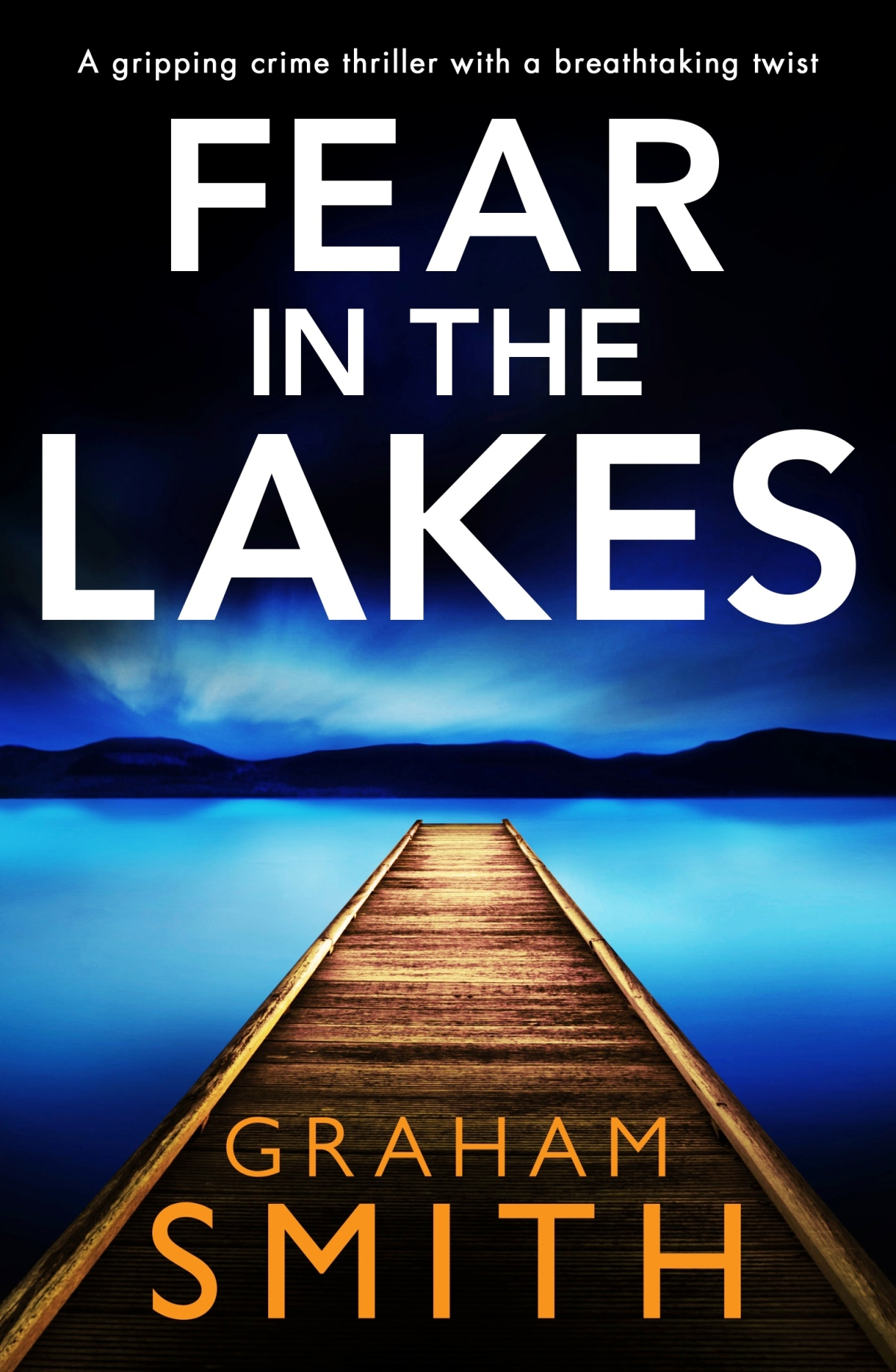 Blog Tour: Fear in the Lakes by Graham Smith~Ellen's Review