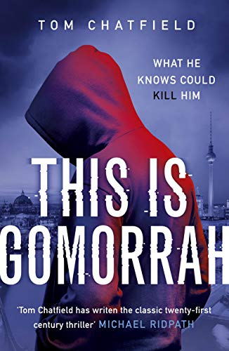 Q&A with Tom Chatfield, author of This isGomorrah