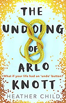 Blog Tour: The Undoing of Arlo Knott by Heather Child Ellen's Review
