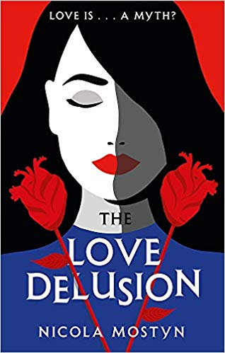 Blog Tour: The Love Delusion by Nicola Mostyn Ellen's Review