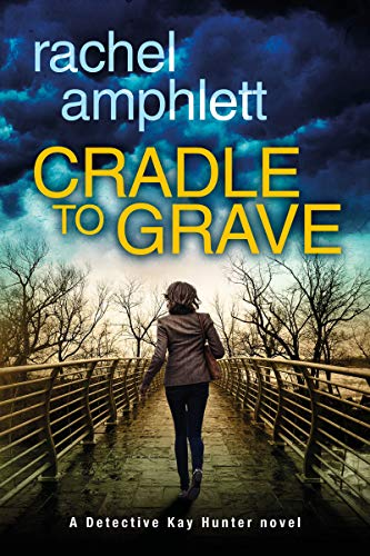 Blog Tour: Cradle to Grave by Rachel Amphlett Ellen's Review