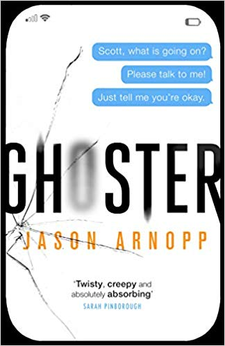 Blog Tour: Ghoster by Jason Arnopp Ellen's Review